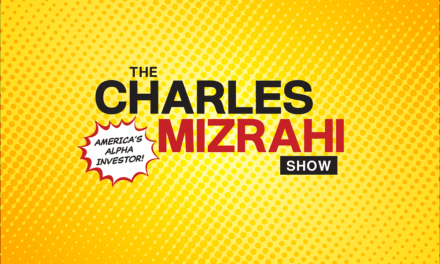 INTRODUCING THE CHARLES MIZRAHI SHOW